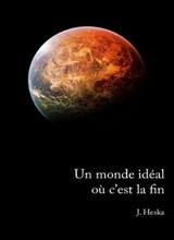 Un_monde_ideal_ou_c_est_la_fin