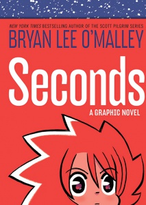Seconds, Bryan O'Malley